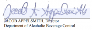 "Signature block that reads, ""Jacob Appelsmith, Director, Department of Alcoholic Beverage Control"""