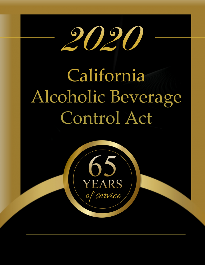Cover of the 2020 California Alcoholic Beverage Control Act - 65 Years of Service