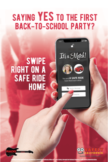 Saying Yes to the first back-to-school party? swipe right on a safe ride home.