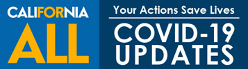 California For All Your Actions Save Lives COVID-19 Updates